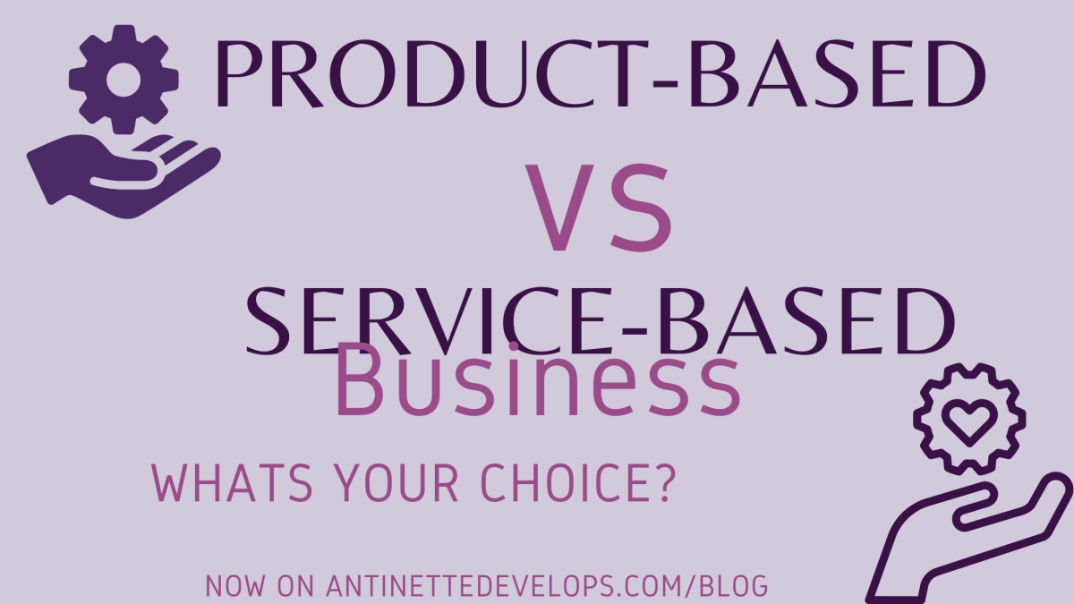 Product-Based Versus Service- Based Business 2021
