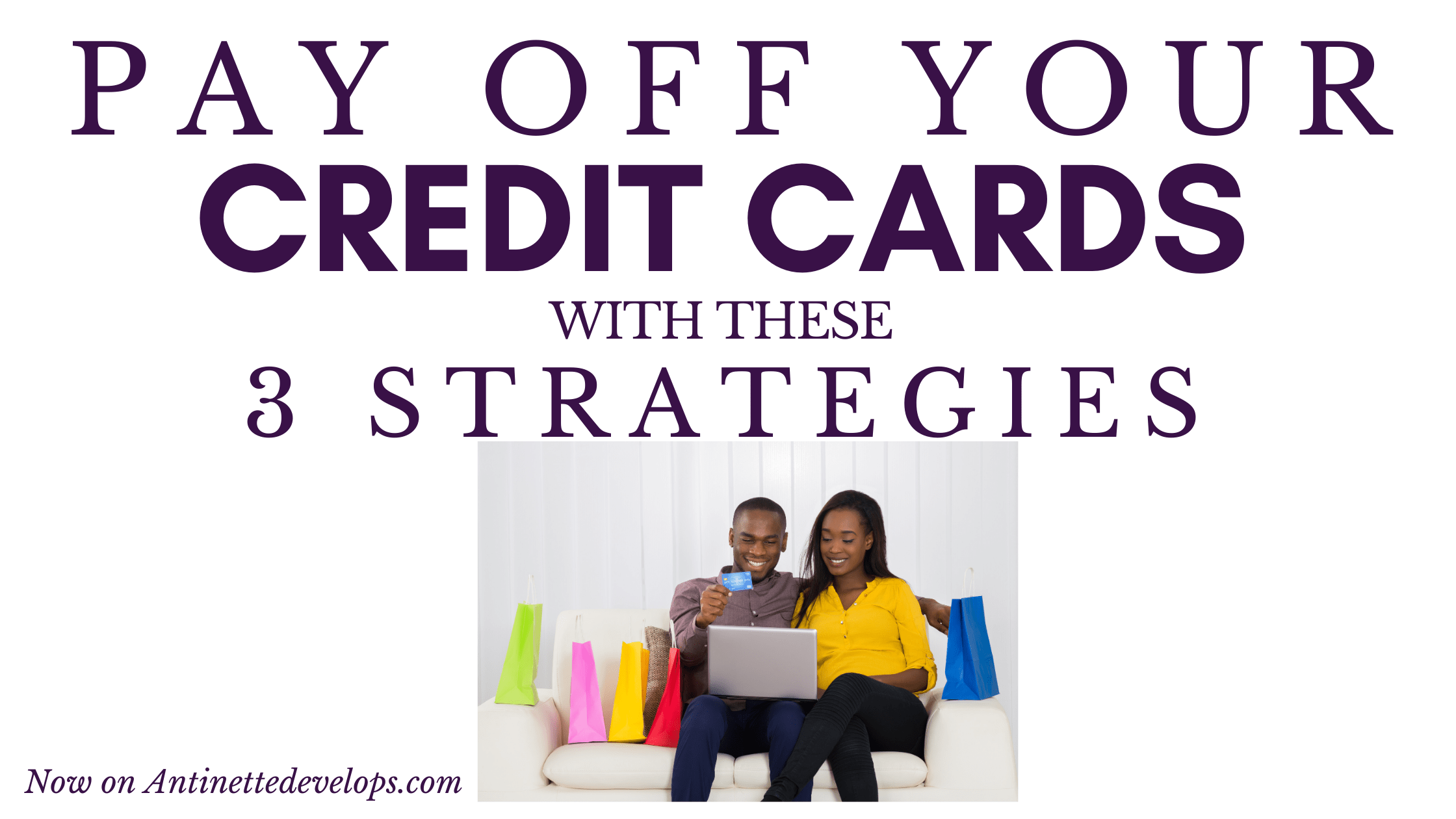 3 Ways to Pay Off Your Credit Cards