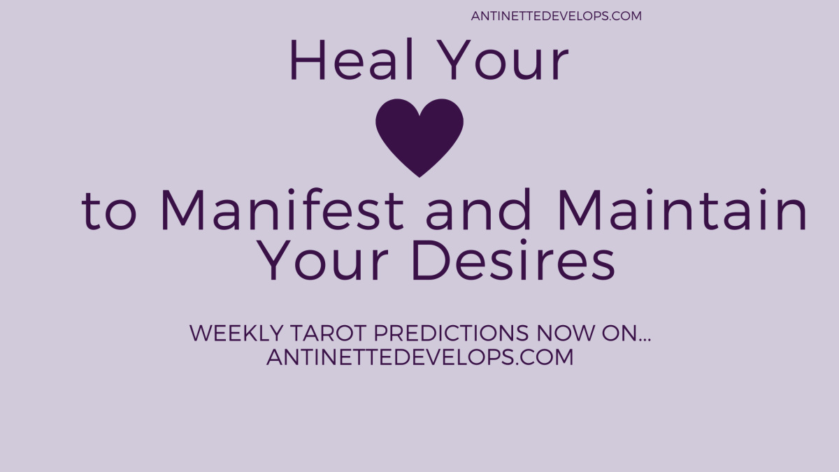 Heal Your Heart to Manifest and Maintain Your Desires