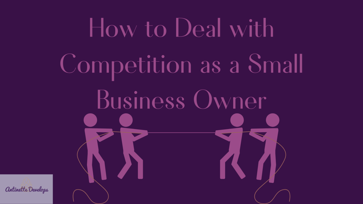 How To Deal With Competition As A Small Business Owner
