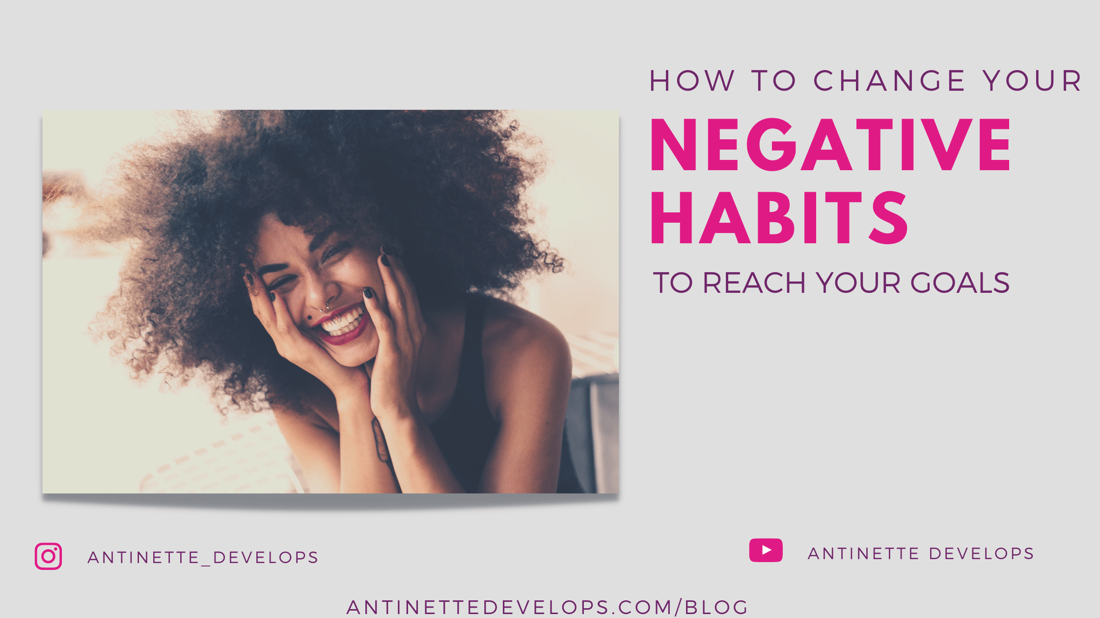 How To Change Your Negative Habits To Reach Your Goals