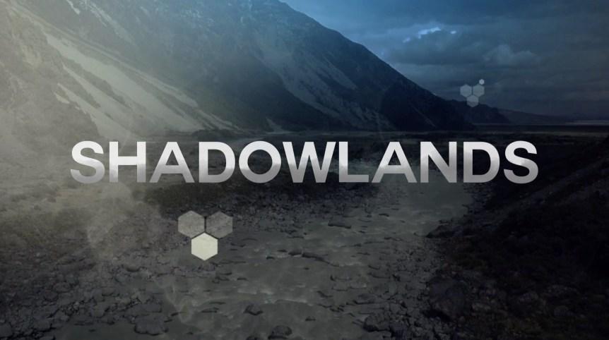 Sermon Series Shadowlands