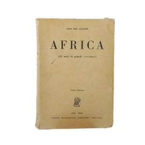Africa - 33 giorni di grandi avventure. Edizione originale 1935