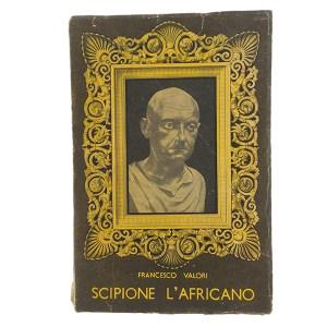 Scipione l'africano, Francesco Valori