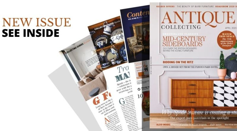 See inside new issue of Antique Collecting magazine April 2020