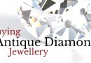 Ultimate guide to buying antique diamond jewellery