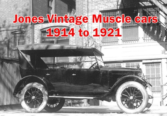 Vintage Muscle cars Jones 1914 to 1921