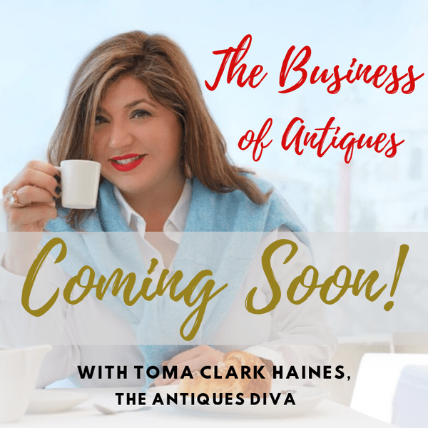 Podcast: The Business of Antiques with Toma Clark Haines