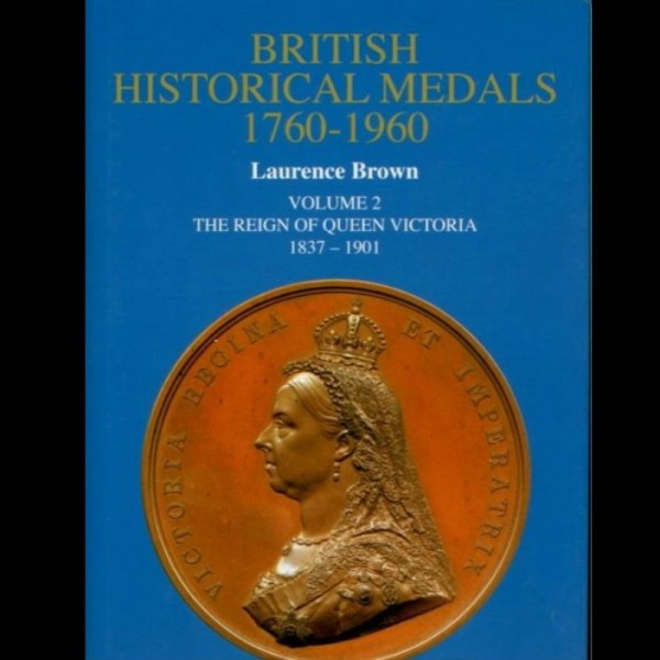 British Historical Medals 1760-1960, Volume 2