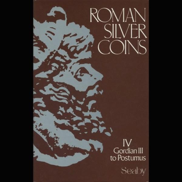 Roman Silver Coins IV - Gordian III to Postumus