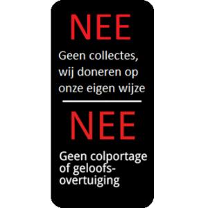 NEE NEE anti verkoop sticker tegen collectes, colportage en geloofsovertuiging