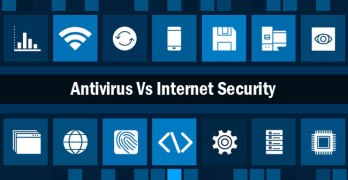 Difference: Antivirus and Internet Security