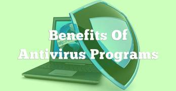 Benefits of Antivirus Programs