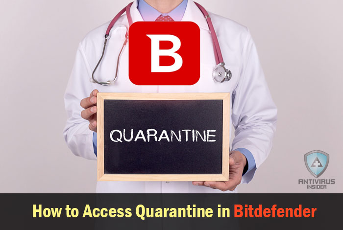 Access Quarantine in Bitdefender