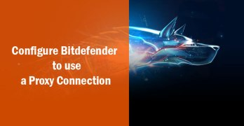 How To Configure Bitdefender 2016 to use a Proxy Connection