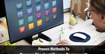 7 Proven Methods To Remove Shortcut Viruses Permanently