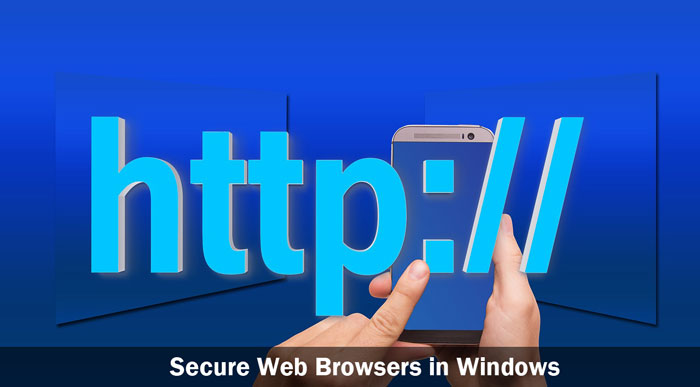 Secure Web Browsers in Windows