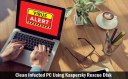 How to to Clean Your Infected PC Using Kaspersky Rescue Disk