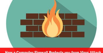 How a Computer Firewall Protects you from Virus Attack