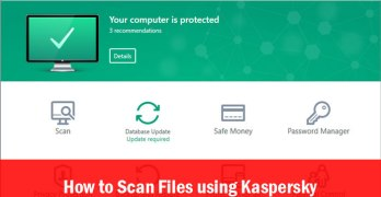 How to Scan Files using Kaspersky 2017