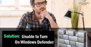 Unable to Turn On Windows Defender