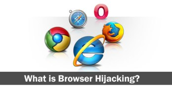 What is Browser Hijacking? 3 Free Browser Hijacking Removal Tools