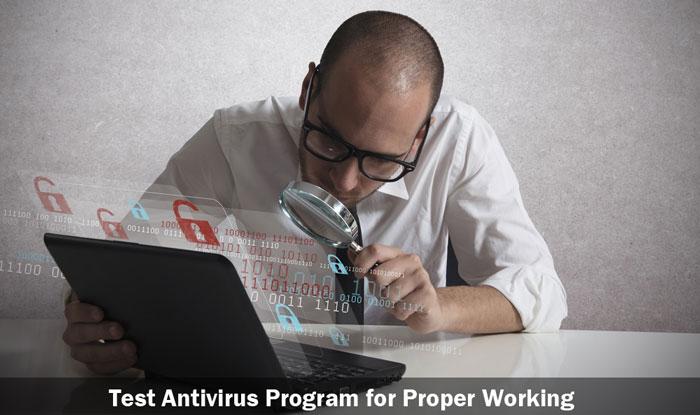 Test your Antivirus Program for Proper Working