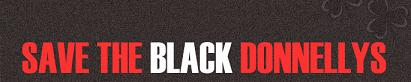 Save the BlackDonnellys