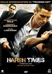 """""""Harsh Times - I giornidell'odio"""""""
