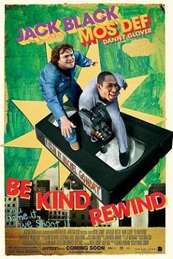 "\""Be Kind Rewind - Gli Acchiappafilm\"""