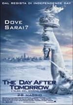 """""""The Day After Tomorrow - L\'alba del giorno dopo"""""""