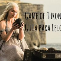 Game of Thrones: Guia para Leigos