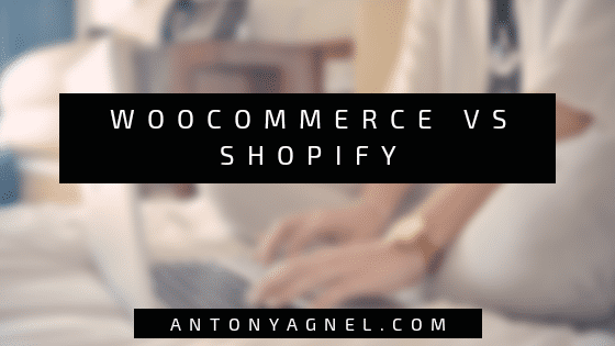 WooCommerce vs Shopify: Which Is The Best Ecommerce Platform For Startups & Small Business