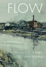 Book Review: 'Flow: Whanganui River Poems' by Airini Beautrais