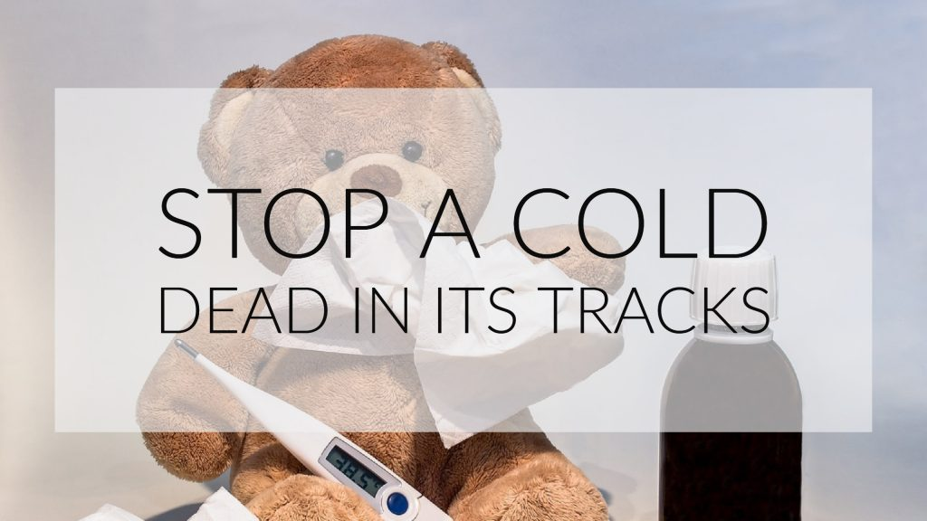 8 Ways to Stop a Cold in the Early Stages