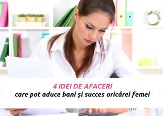 4 idei de afaceri care pot aduce bani și succes oricărei femei