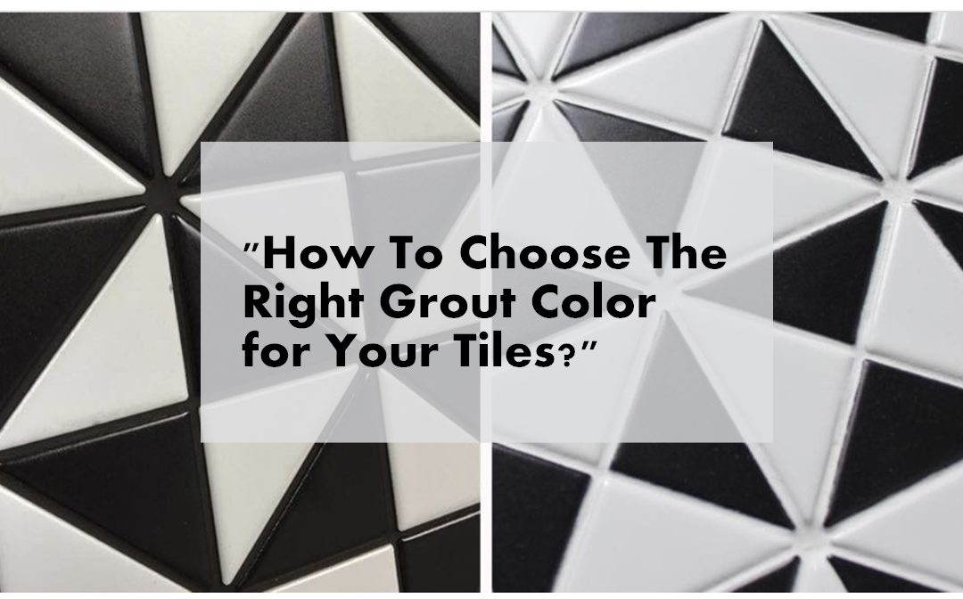 How To Choose The Right Grout Color for Your Tiles  ANT