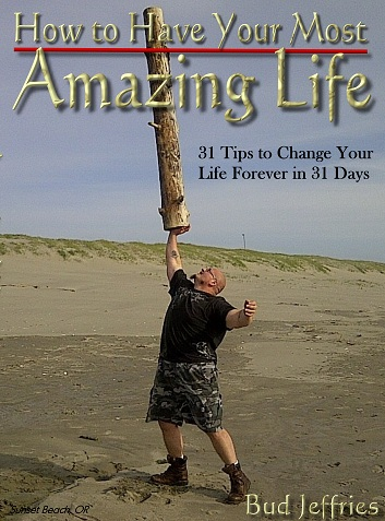 How to Have Your Most Amazing Life