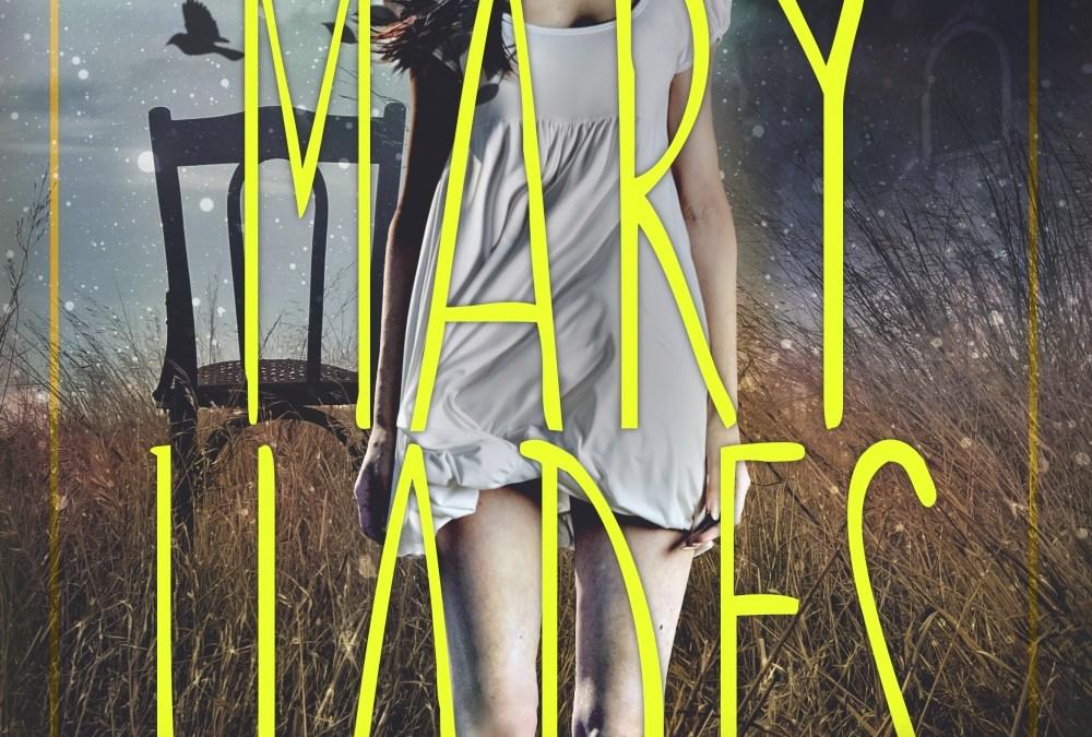 Sarah Dalton's new book, Mary Hades