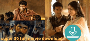Super 30 movie download – Super 30 Hrithik Roshan movie download