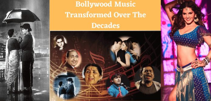 How Bollywood Music Transformed Over the Decades