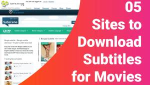 05 Sites to Download Subtitles for Movies and TV Shows