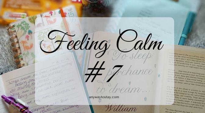 Feeling Calm #7