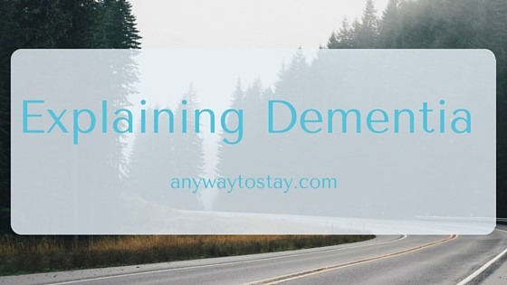 Explaining Dementia