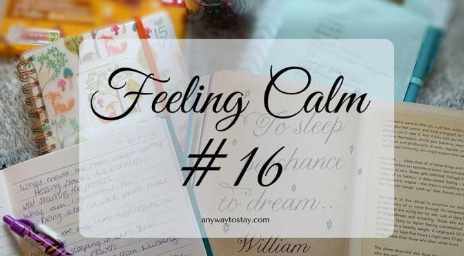 Feeling Calm #16