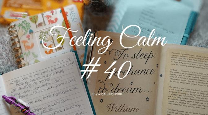 Feeling Calm #40