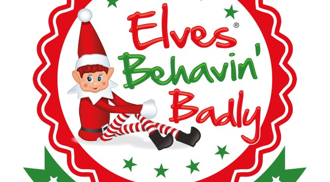 Elves Behavin' Badly Inspiration