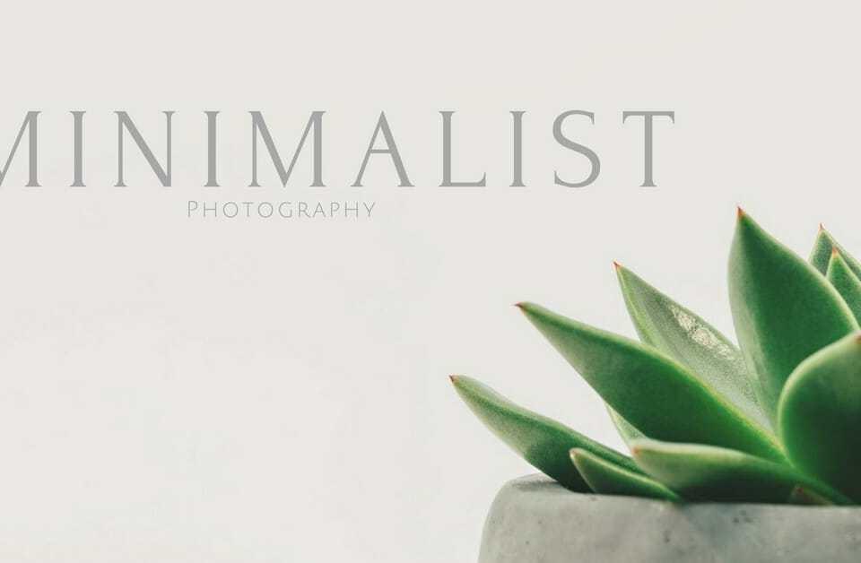 Minimalist Photography