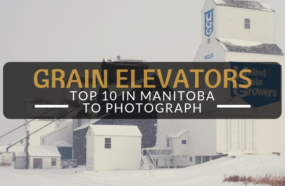 Top 10 Grain Elevators In Manitoba