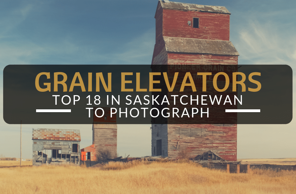 Top 18 Grain Elevators In Saskatchewan